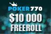 Word op 23 februari de winnaar van onze $10.000 depositor freeroll bij Poker770!